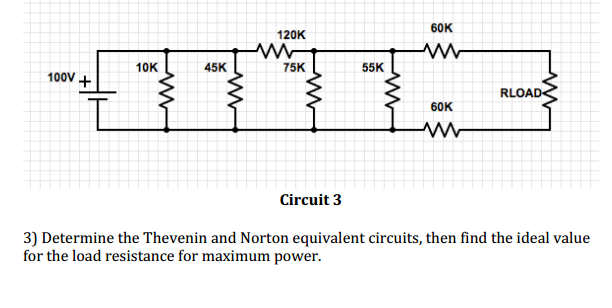 Circuit 3 Determine the Thevenin and Norton equ