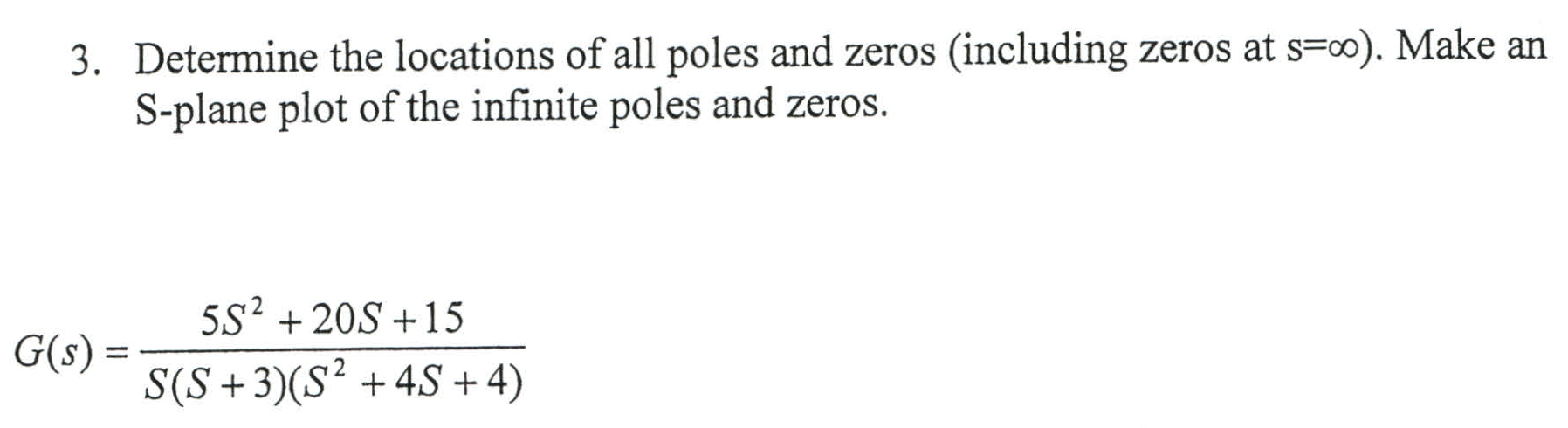 Determine the locations of all poles and zeros (in