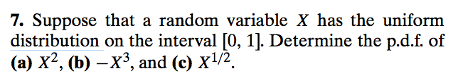 Suppose that a random variable X has the uniform d