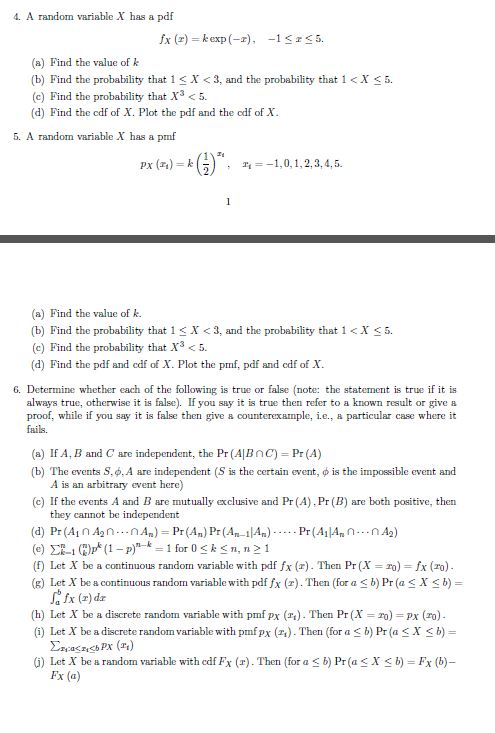 A random variable X has a pdf fx(x) = kexp(-x), -
