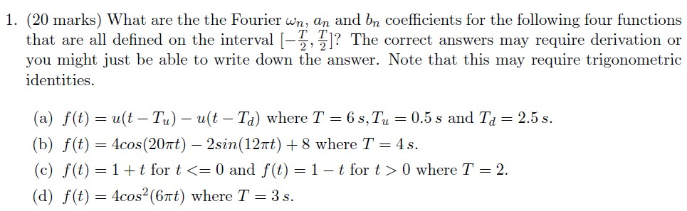 "What are the the Fourier u>n, an and b"" coefficie"