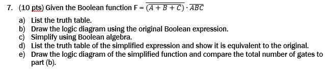 Given the Boolean function F = (A + B + C) ABC L