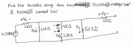 Find the variables using ohms law, Kirchoffs volta