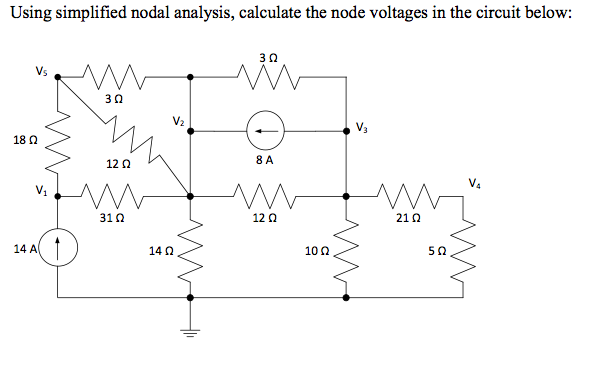 Using simplified nodal analysis, calculate the nod