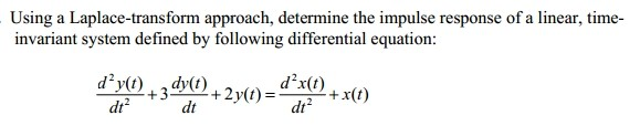 Using a Laplace-transform approach, determine the