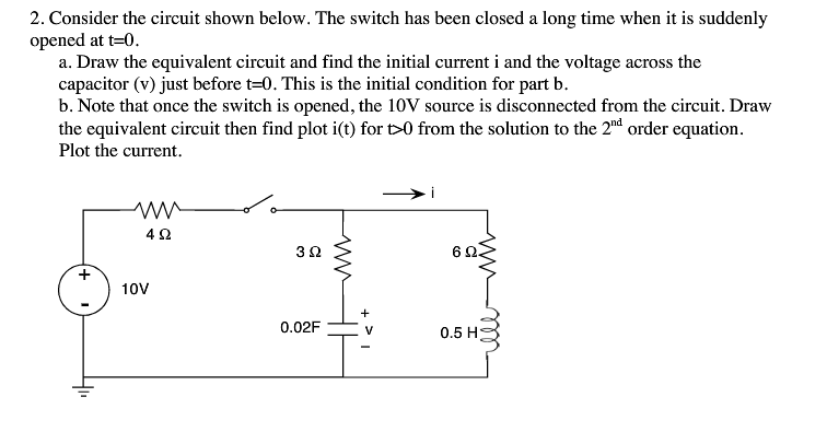 Consider the circuit shown below. The switch has b