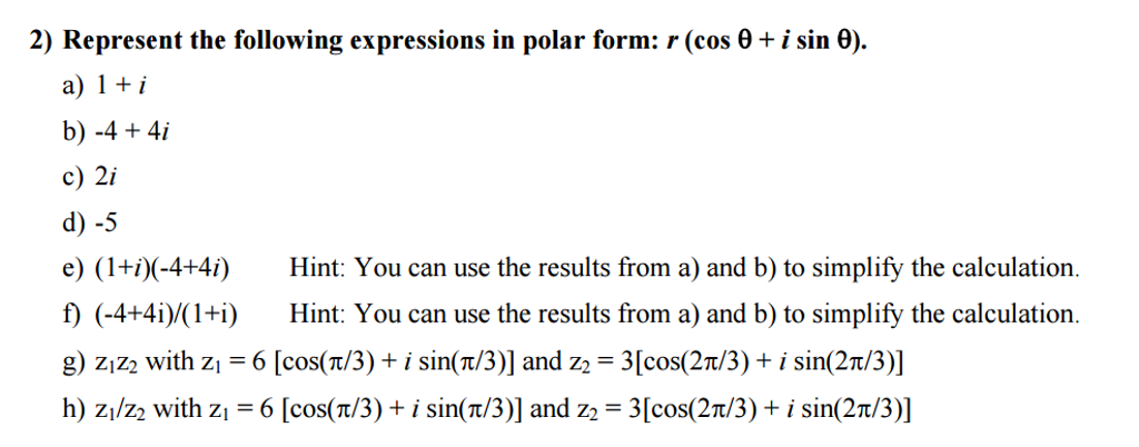 Represent The Following Expressions In Polar Form:... | Chegg.com