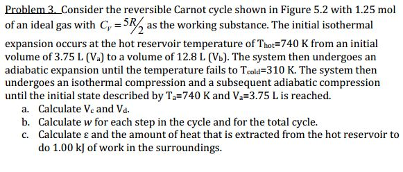 solved  consider the reversible carnot cycle shown in figu