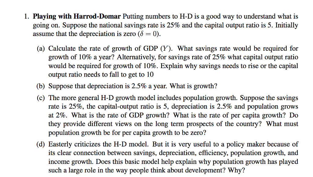 an analysis of the harrod domar model and its effects on income The proposed analysis points out that investment in human capital have a   developments in the real world so the observed effects of education should  reflect the  harrod-domar model is based on the idea that households and  businesses  arndt h v considers economic growth an increase in the average  income per.