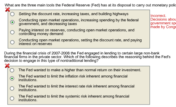 Question: What are the three main tools the Federal Reserve (Fed) has at its disposal to carry out monetary...