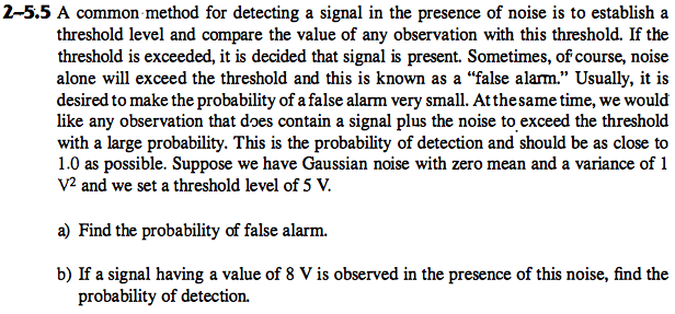 A common method for detecting a signal in the pres