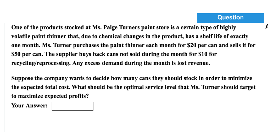 Question One Of The Products Stocked At Ms Paige Turners Paint Store Is A Certain