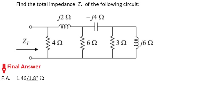Find the total impedance Ztau of the following cir