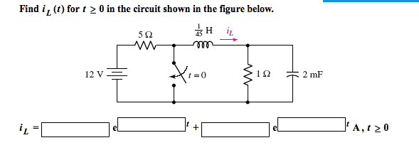 Find iL (t) for t 0 in the circuit shown in the f