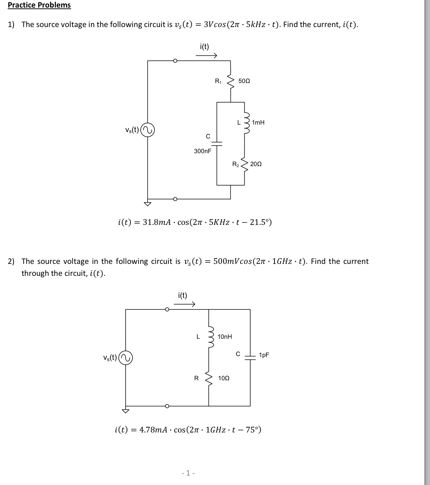 The source voltage in the following circuit is v s