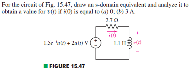 For the circuit of Fig. 15.47, draw an s-domain eq