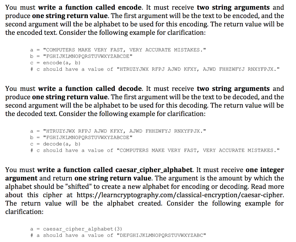 Solved You Must Write A Function Called Encode It Must R