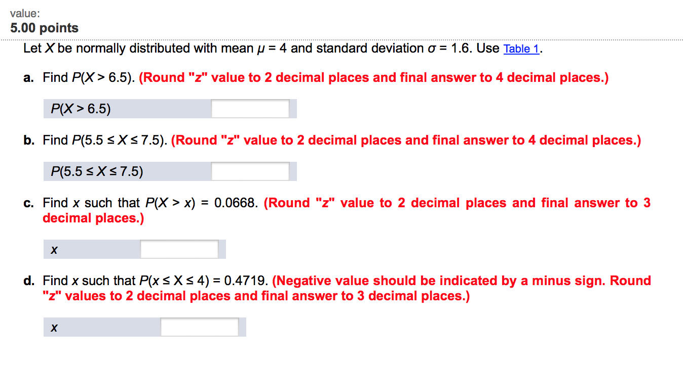 Let X Be Normally Distributed With Mean μ = 4 And Standard Deviation ϝ =  16 How To Calculate