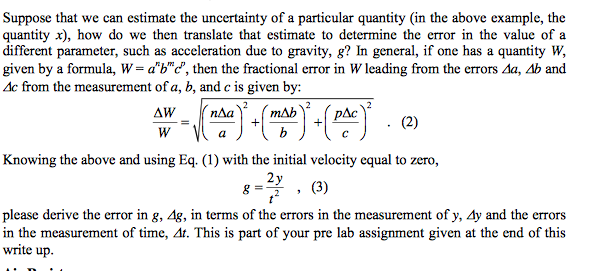 measuring the acceleration due to gravity in the lab essay Take the mean and standard error of your measurements to report a value for g  finally, the acceleration due to gravity is calculated from the equation g=.