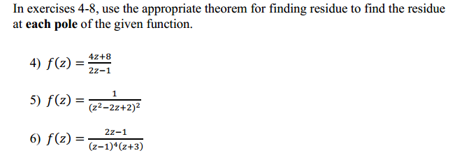 In exercises 4-8, use the appropriate theorem for