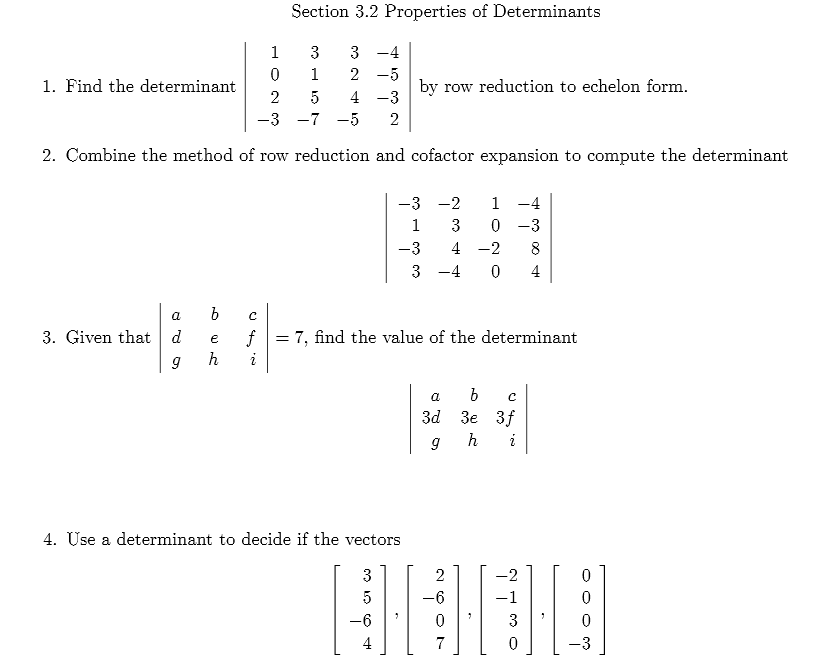 Properties Of Determinants Find The Determinant By... | Chegg.com