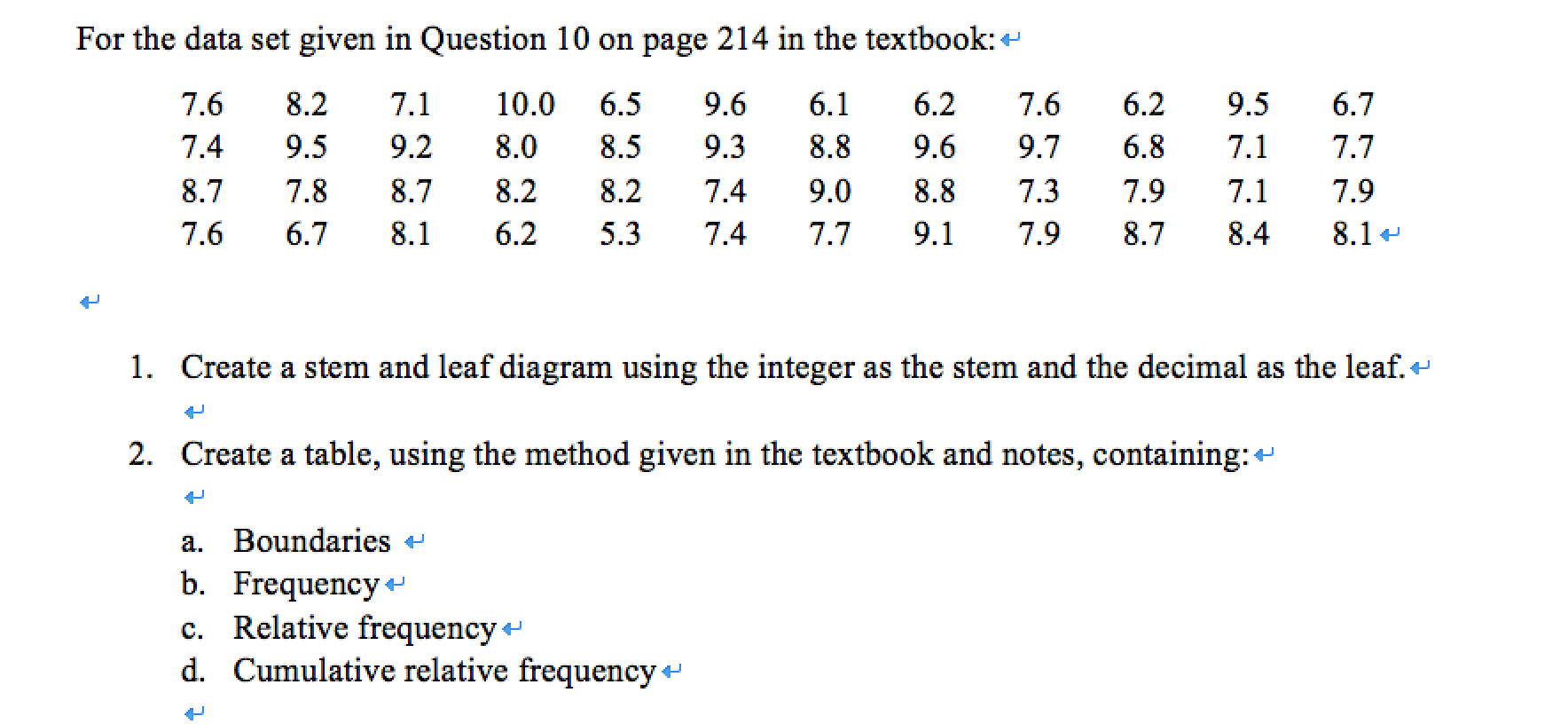 Solved for the data set given in question 10 on page 214 for the data set given in question 10 on page 214 pooptronica Choice Image