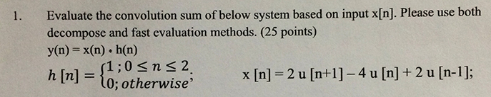Evaluate the convolution sum of below system based