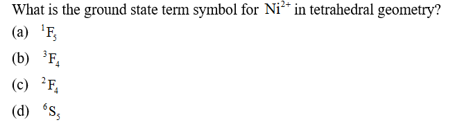 Solved: What Is The Ground State Term Symbol For Ni^2+ In ...