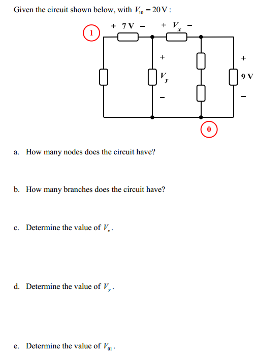 Given the circuit shown below, with Vl0 = 20 V :
