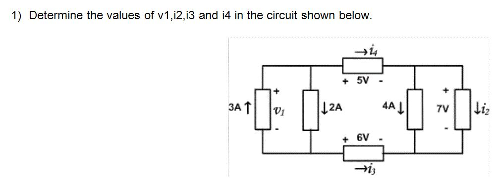 Determine the values of v1,i2,i3 and i4 in the cir