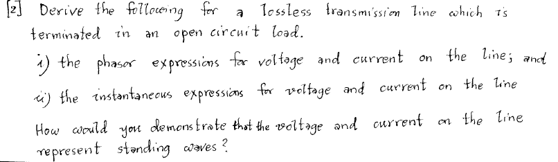 Derive the following for a lossless transmission l
