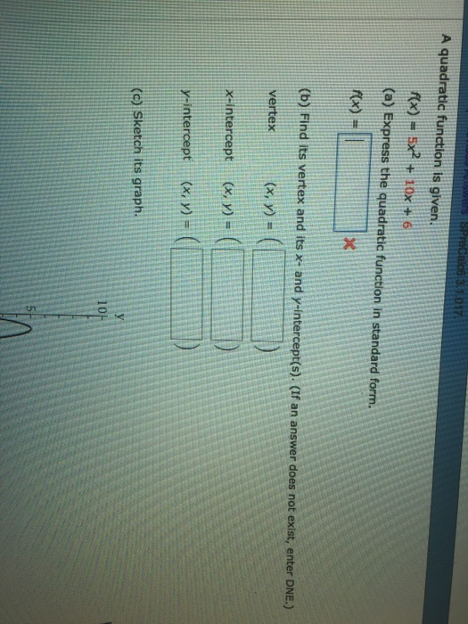 Solved A Quadratic Function Is Given Fx 5x2 10x