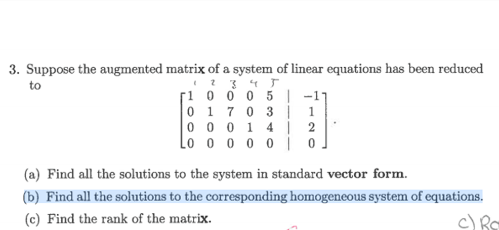 Suppose the augmented matrix of a system of linear
