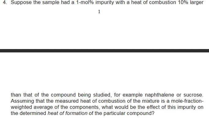 Solved 4 Suppose The Sample Had A 1 Mol Impurity With A