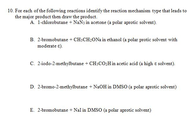 solved  for each of the following reactions identify the r