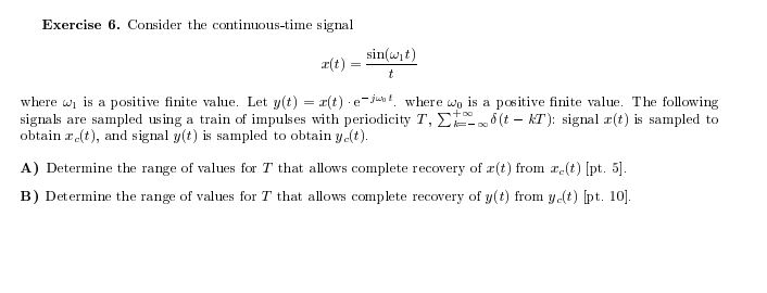 Consider the continuous-time signal x(t) = sin(w1t