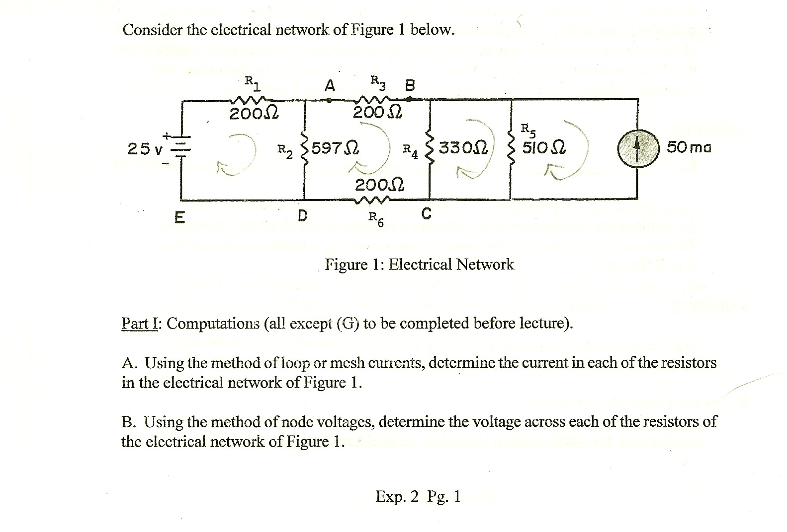 Consider the electrical network, of Figure 1 below