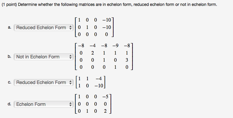 Determine Whether The Following Matrices Are In Ec... | Chegg.com