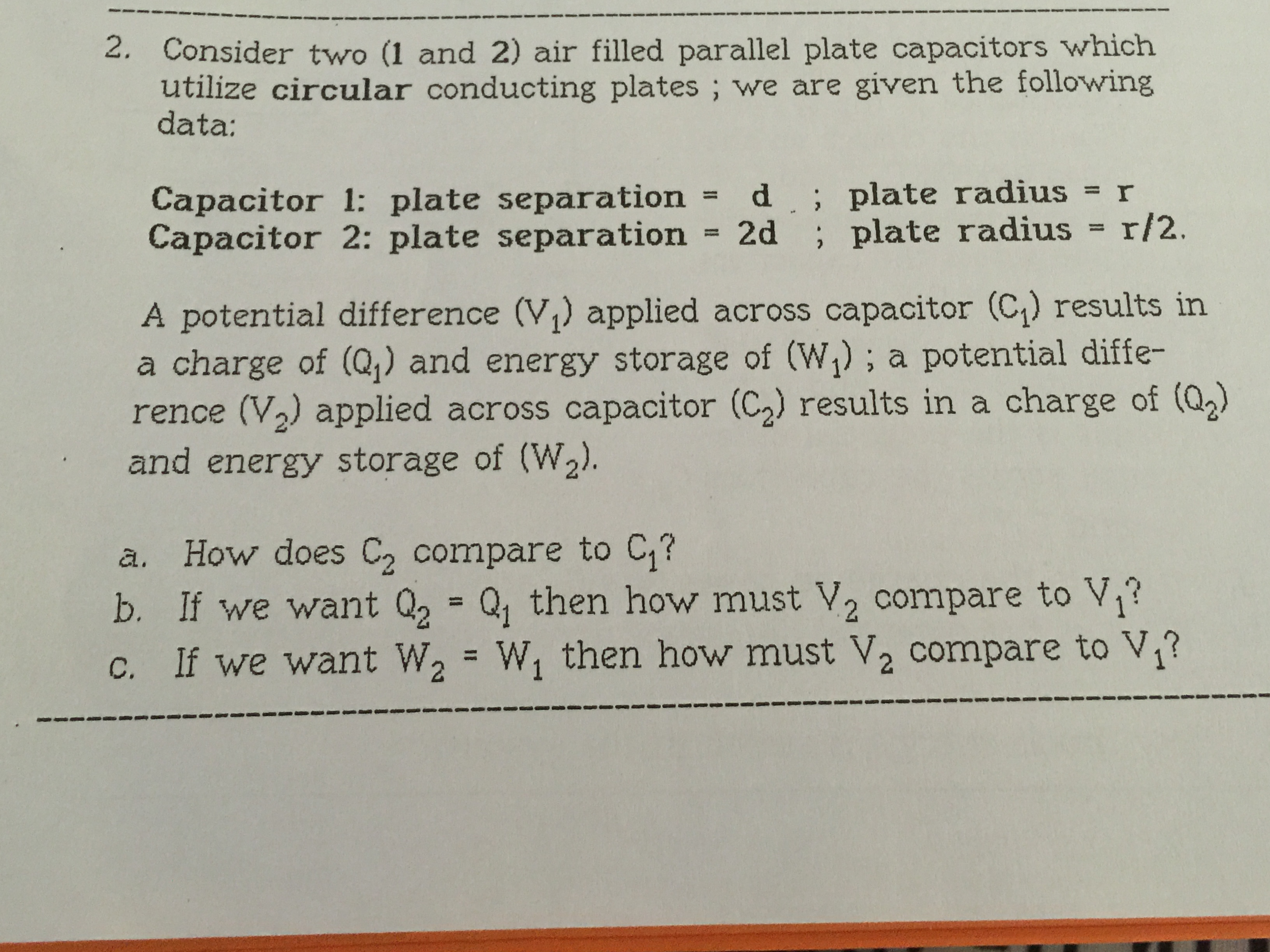 consider two 1 and 2 air filled parallel plate c com i need help physics 2 homework i need steps simple steps will help thank you