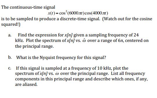 The continuous-time signal x(t)=3cos(200 pi t + p