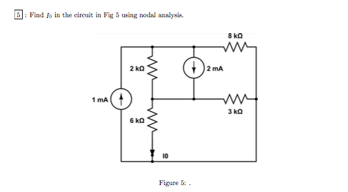 Find I0 in the circuit in Fig 5 using nodal analys