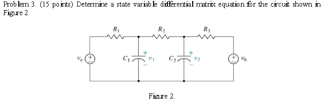 Determine a state variable differential matrix equ