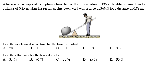 Solved A Lever Is An Example Of A Simple Machine In The