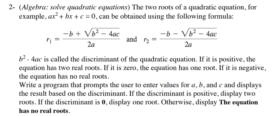 Solved: The Two Roots Of A Quadratic Equation, For Example ...