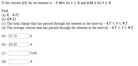 If the current i(t) for an element is -7.9tA for t