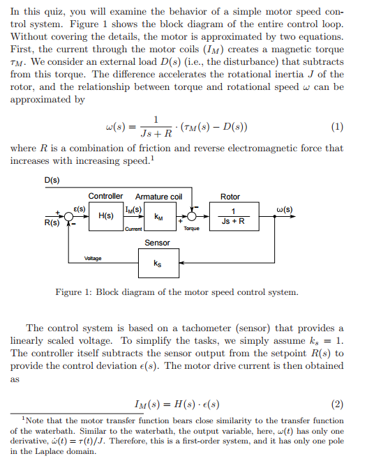 Solved in this quiz you will exam the behavior of a simp question in this quiz you will exam the behavior of a simple motor s con ine trol system figure 1 shows ccuart Choice Image