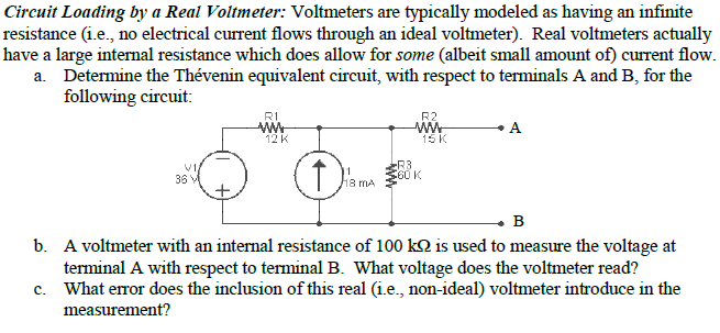 Circuit Loading by a Real Voltmeter: Voltmeters ar
