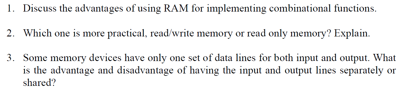 Discuss the advantages of using RAM for implementi