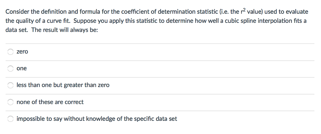 Consider The Definition And Formula For The Coefficient Of Determination  Statistic (i.e. The R2 Value