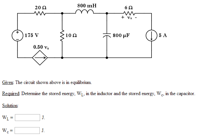 Given: The circuit shown above is in equilibrium.